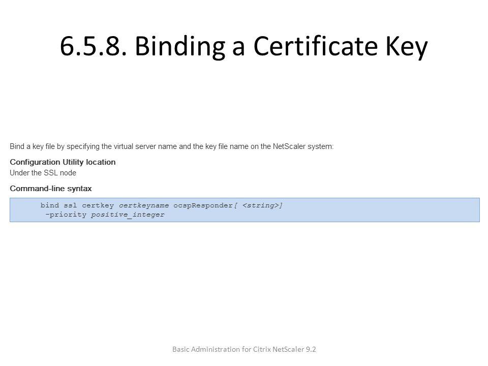 6.5.8. Binding a Certificate Key