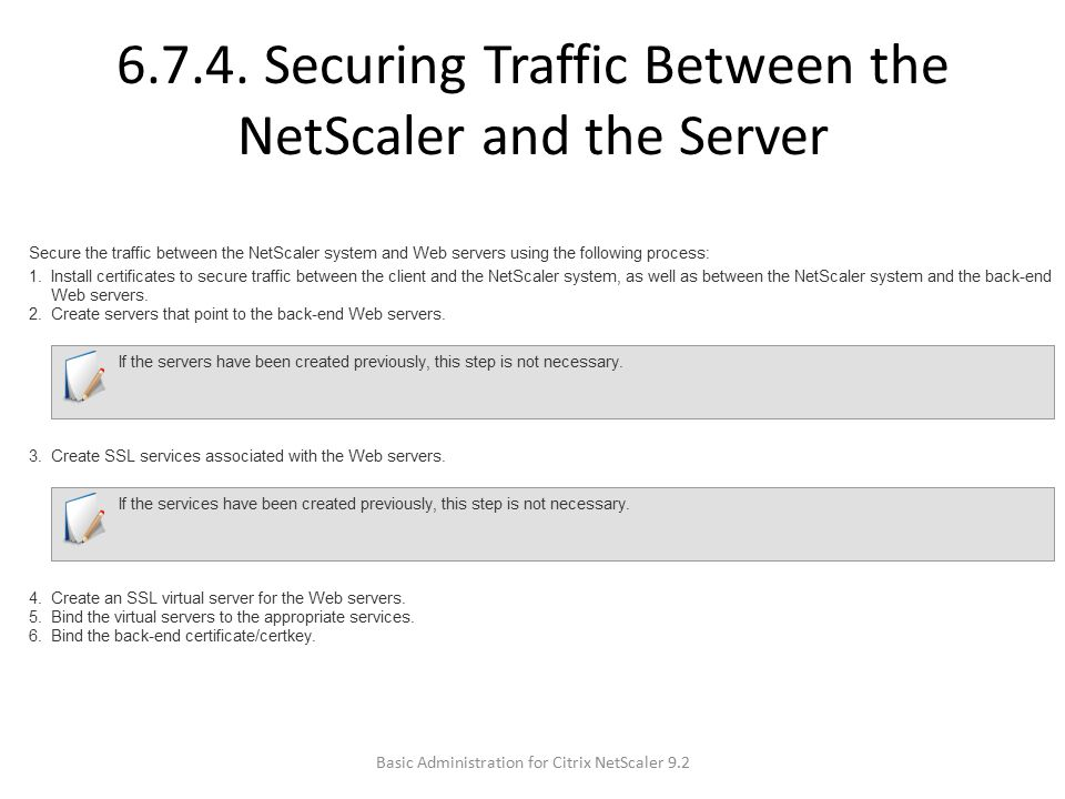 6.7.4. Securing Traffic Between the NetScaler and the Server