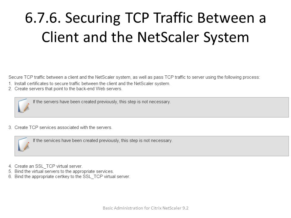 6.7.6. Securing TCP Traffic Between a Client and the NetScaler System