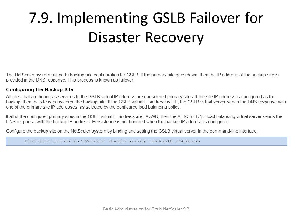 7.9. Implementing GSLB Failover for Disaster Recovery