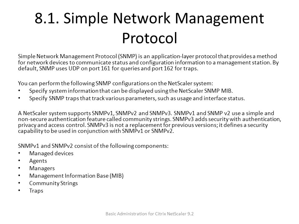 8.1. Simple Network Management Protocol