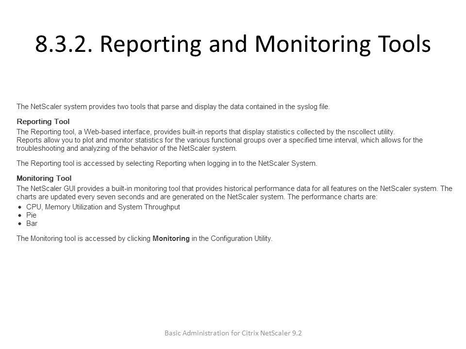 8.3.2. Reporting and Monitoring Tools