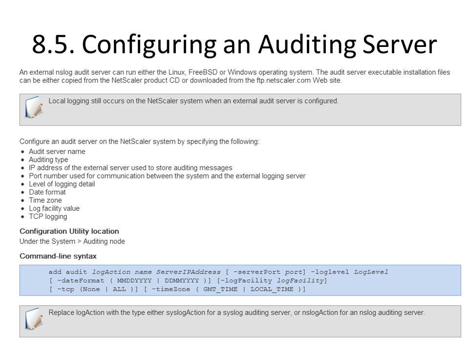 8.5. Configuring an Auditing Server