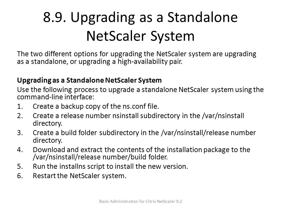 8.9. Upgrading as a Standalone NetScaler System