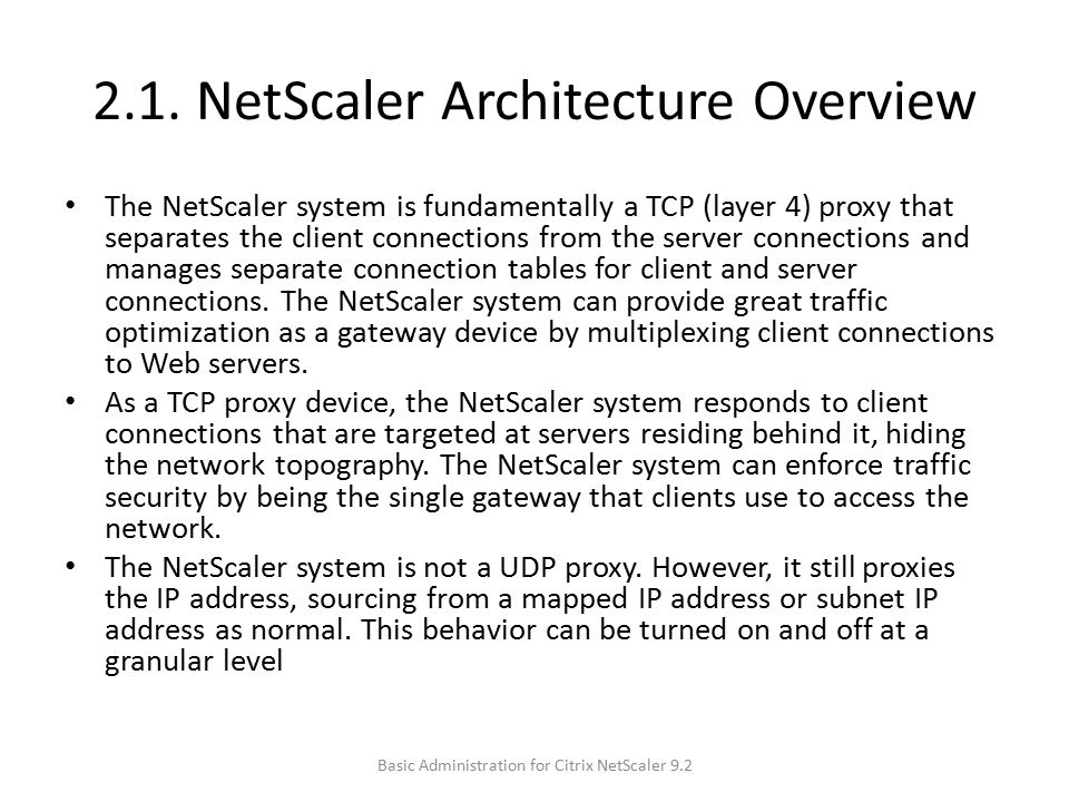 2.1. NetScaler Architecture Overview