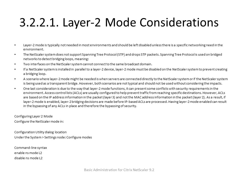 3.2.2.1. Layer-2 Mode Considerations