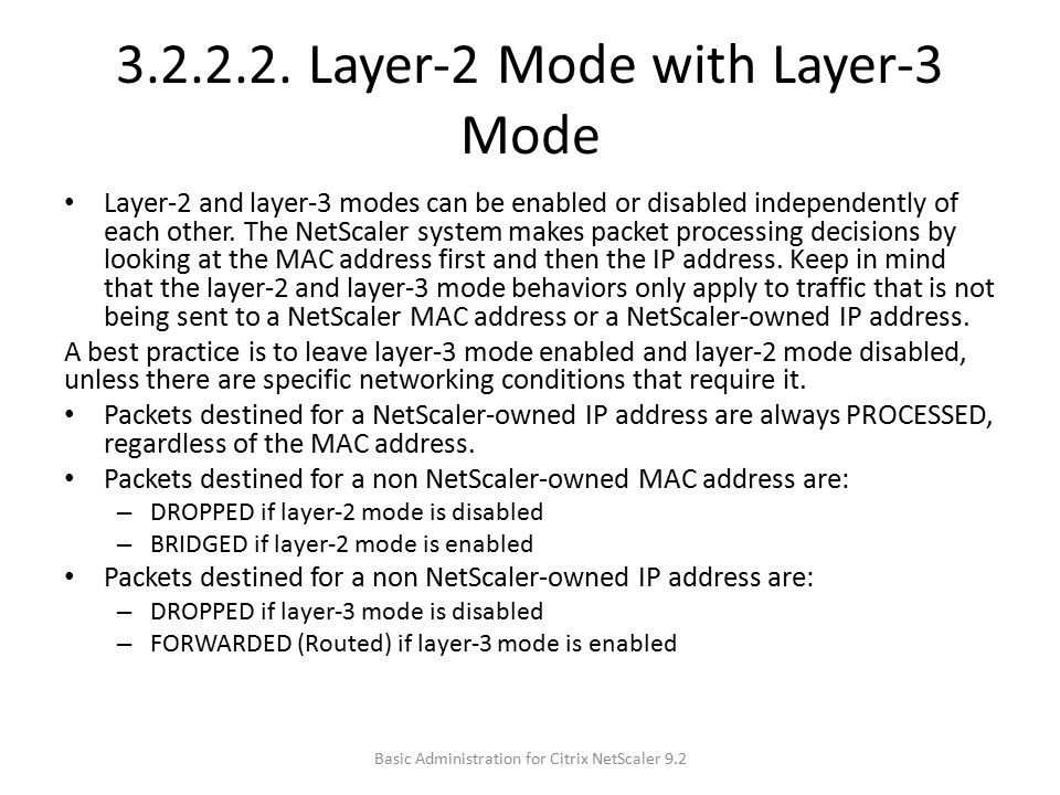 3.2.2.2. Layer-2 Mode with Layer-3 Mode
