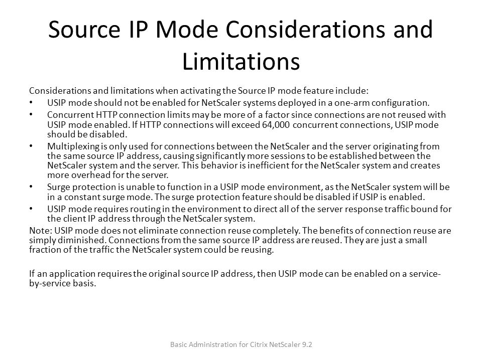 Source IP Mode Considerations and Limitations