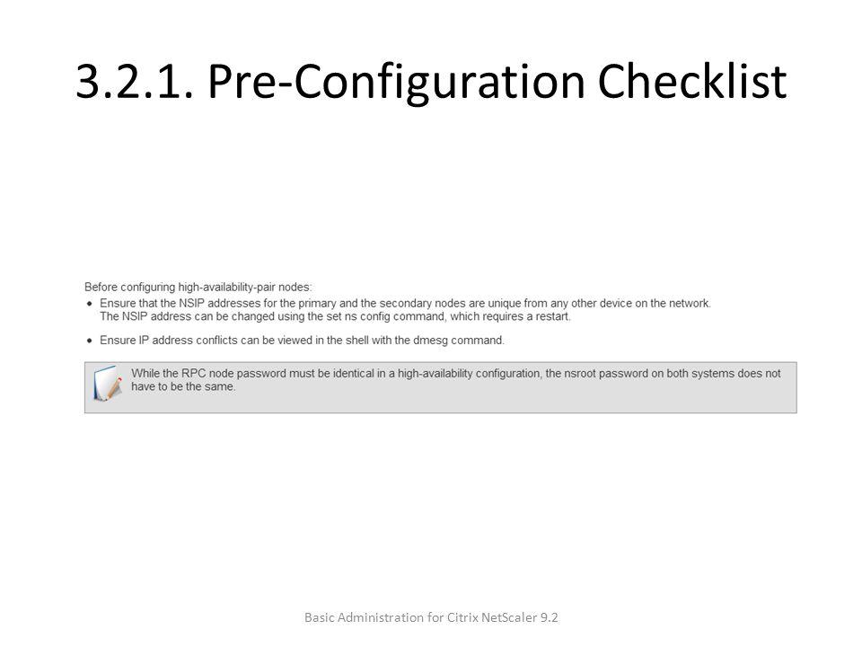 3.2.1. Pre-Configuration Checklist