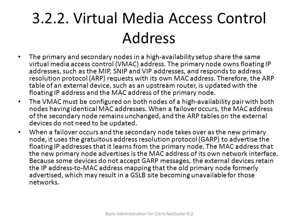 3.2.2. Virtual Media Access Control Address
