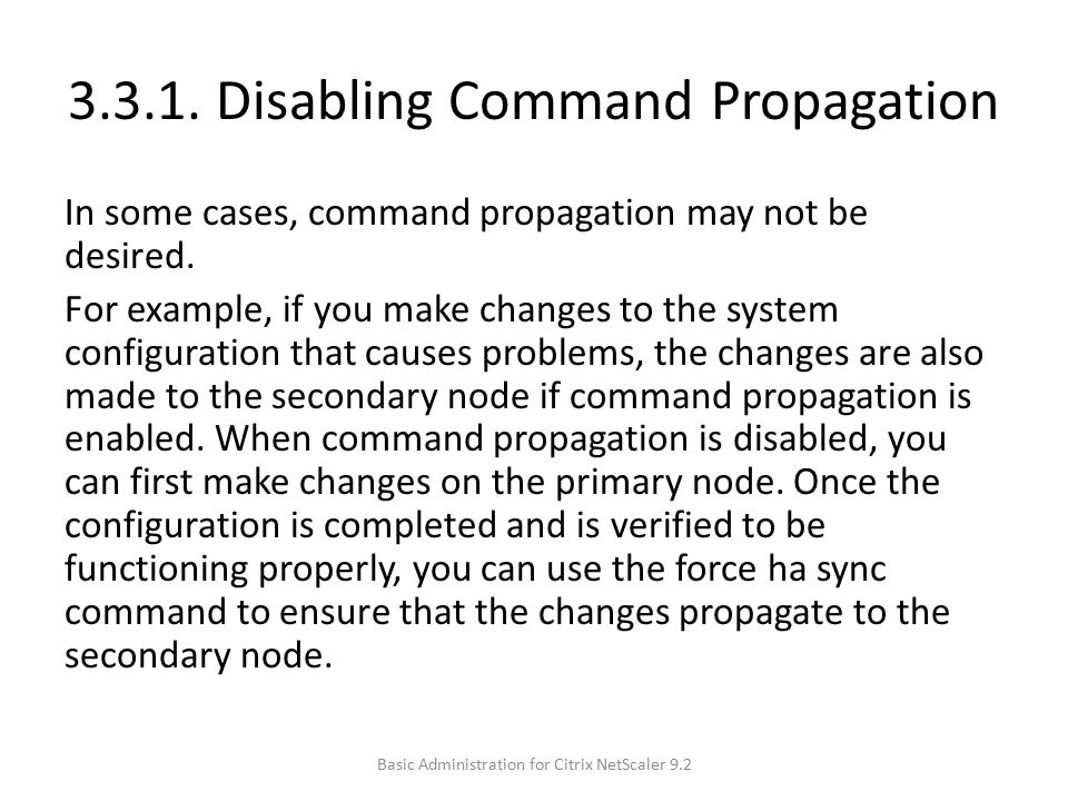 3.3.1. Disabling Command Propagation