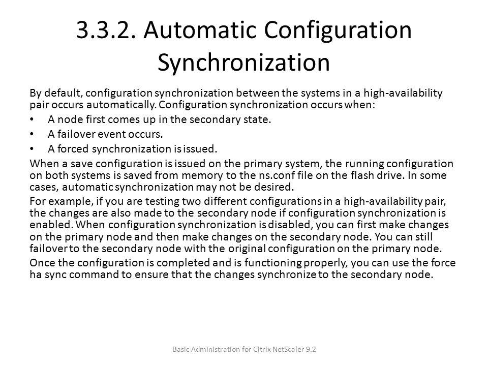 3.3.2. Automatic Configuration Synchronization