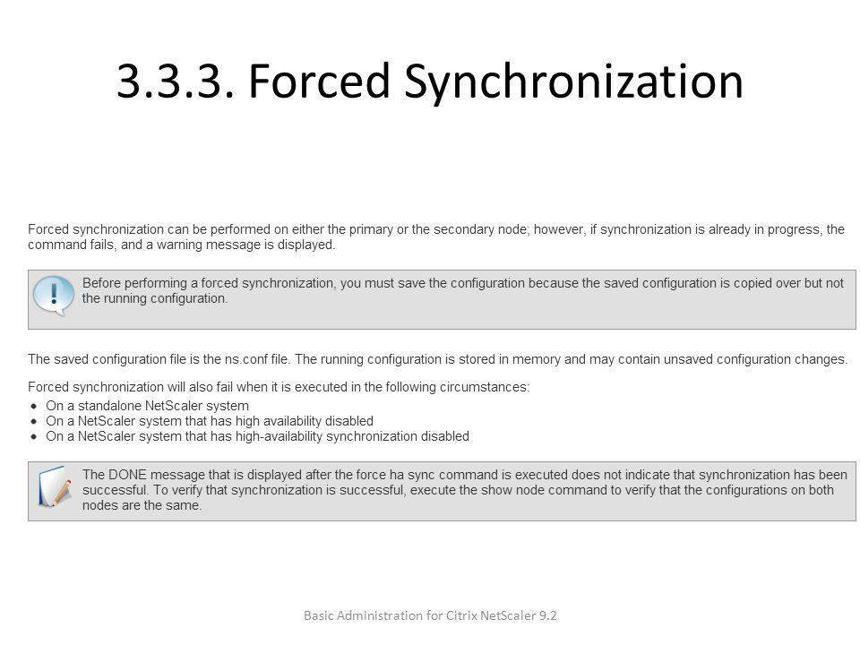 3.3.3. Forced Synchronization