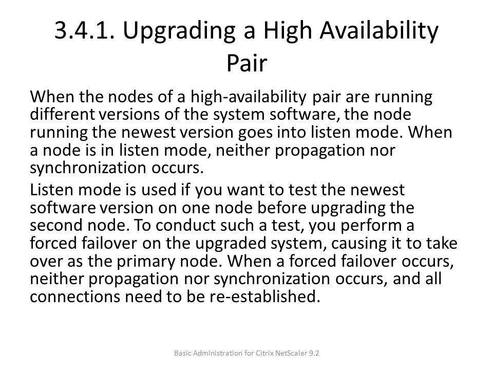 3.4.1. Upgrading a High Availability Pair