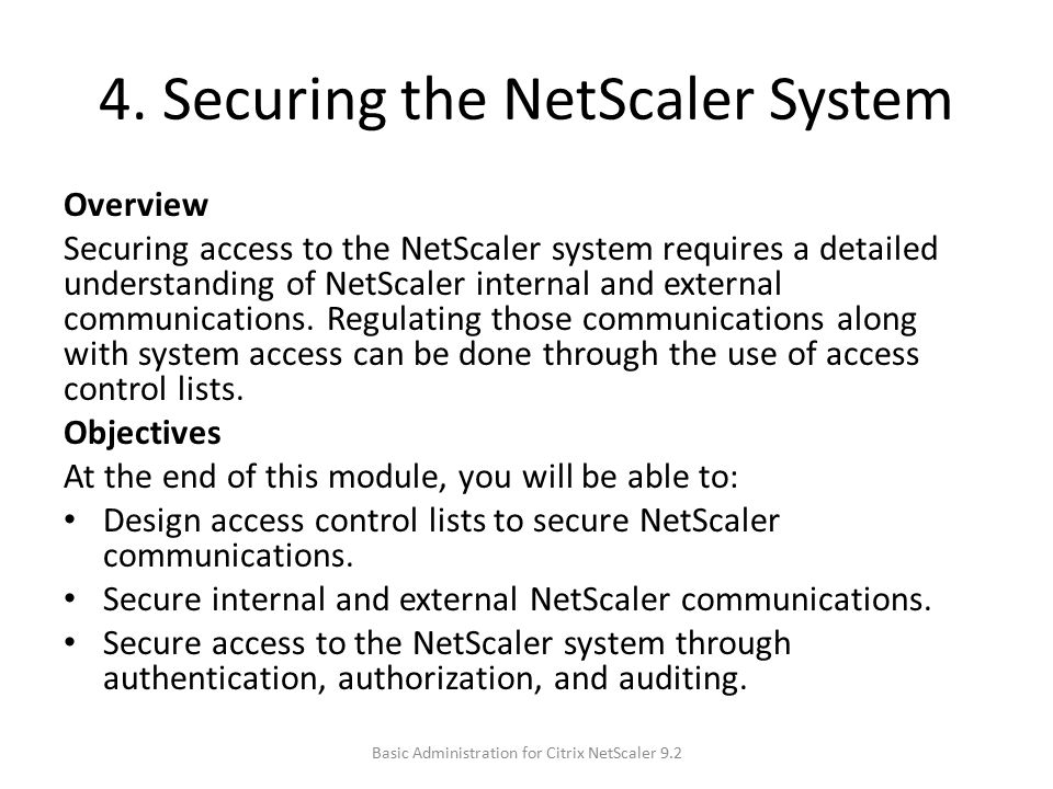 4. Securing the NetScaler System