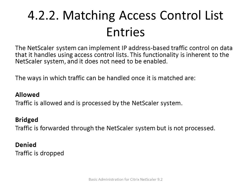 4.2.2. Matching Access Control List Entries