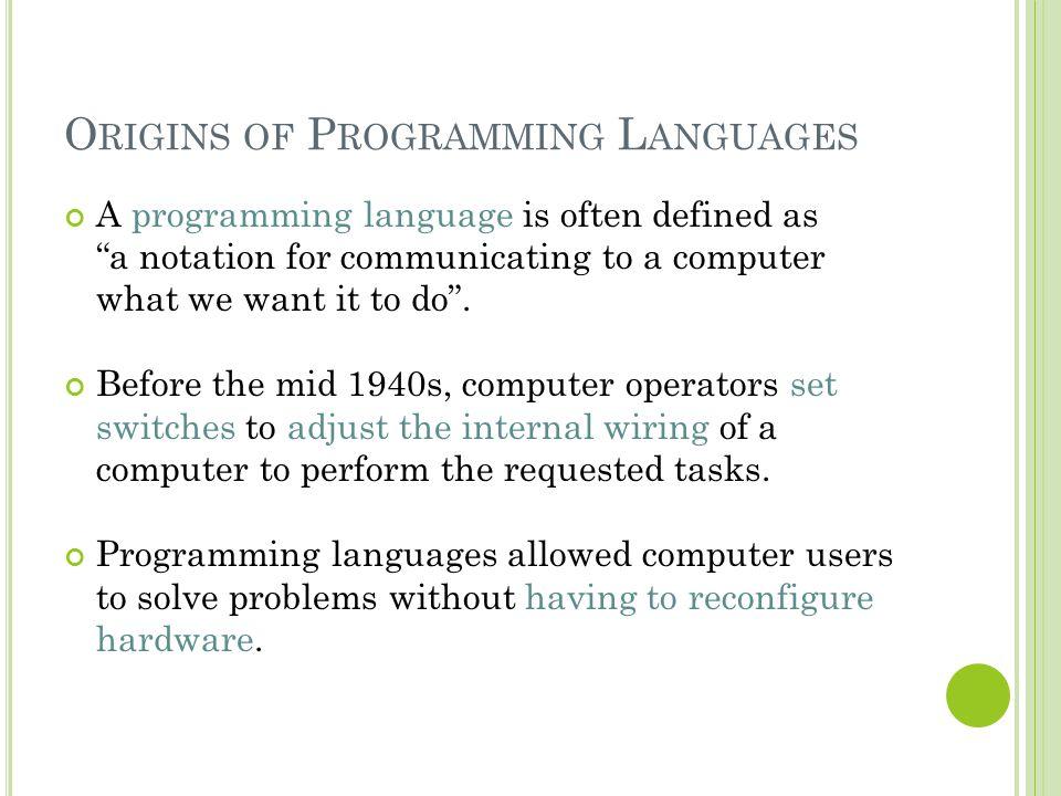 Origins of Programming Languages