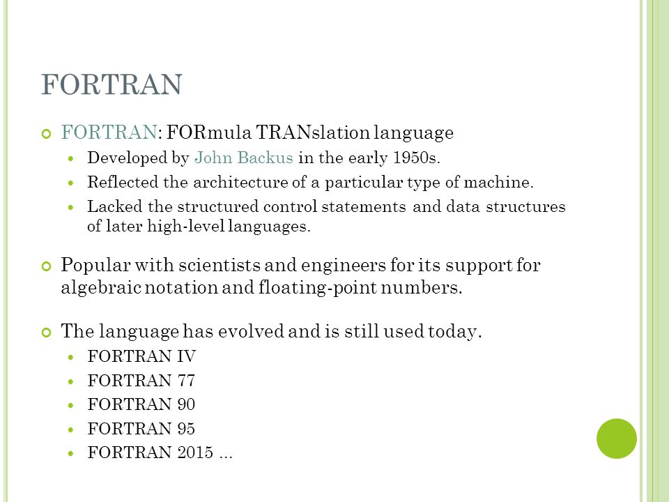 FORTRAN FORTRAN: FORmula TRANslation language