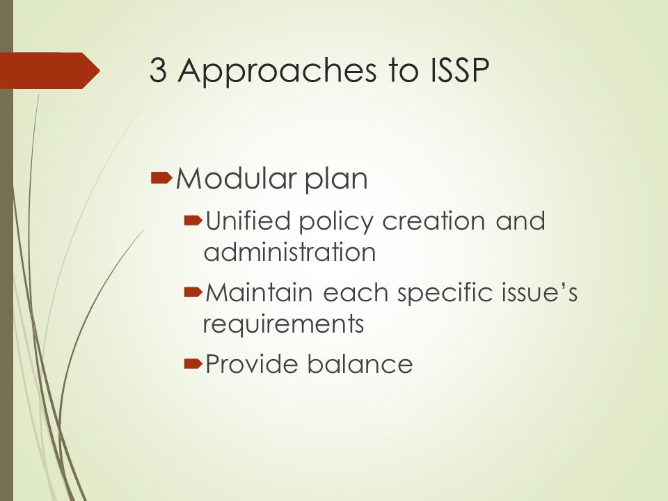 3 Approaches to ISSP Modular plan