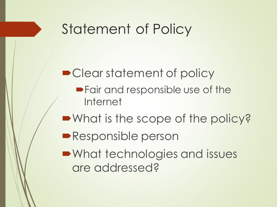 Statement of Policy Clear statement of policy