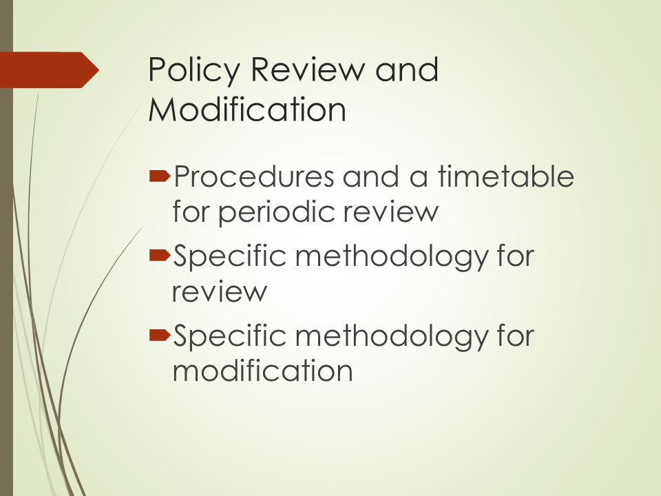 Policy Review and Modification