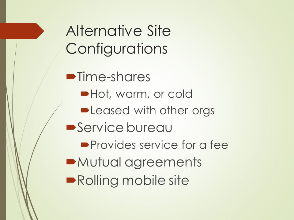 Alternative Site Configurations