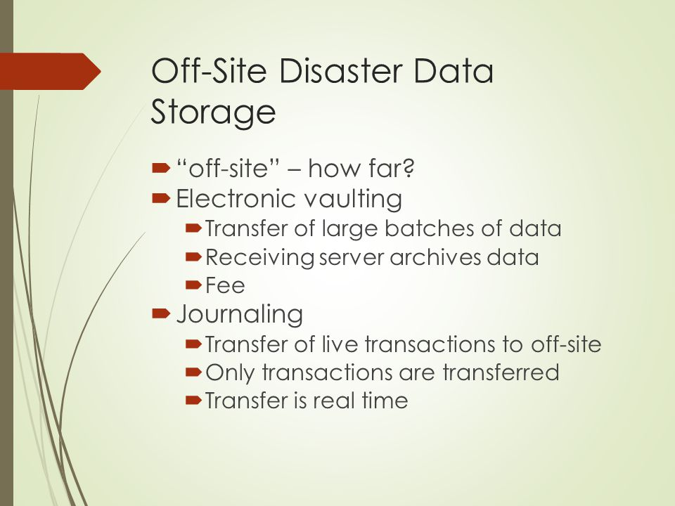 Off-Site Disaster Data Storage