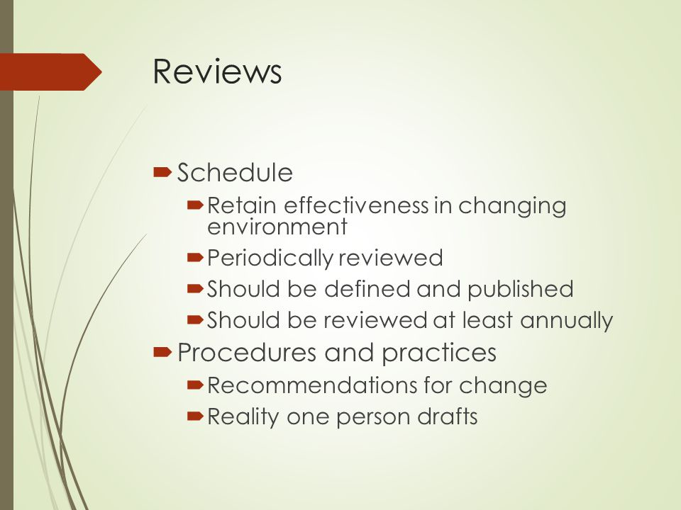 Reviews Schedule Procedures and practices