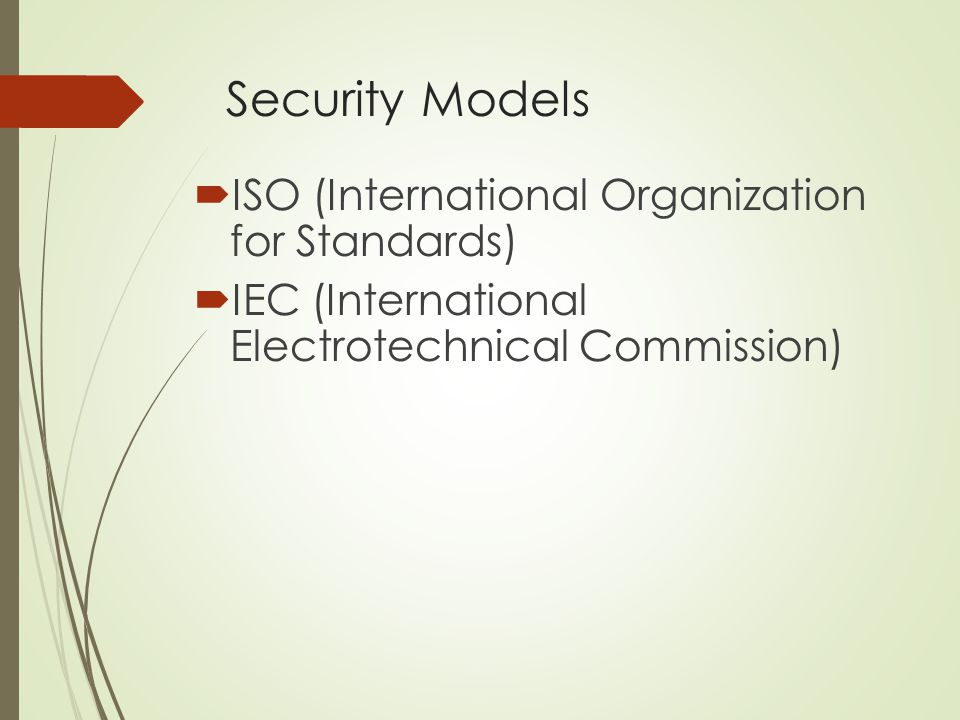 Security Models ISO (International Organization for Standards)