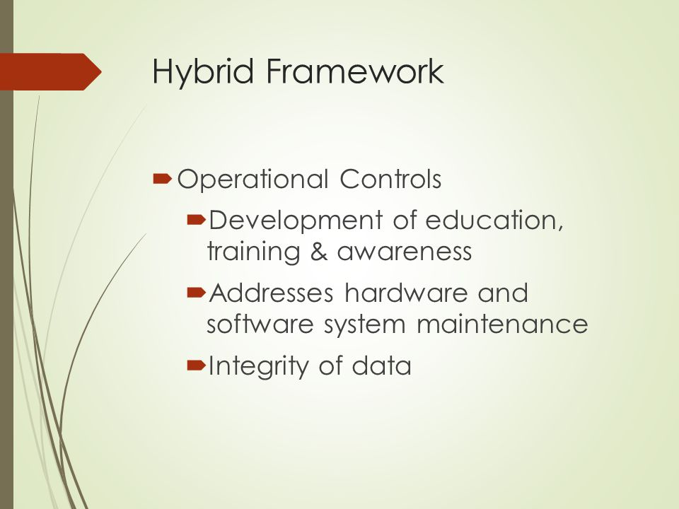 Hybrid Framework Operational Controls