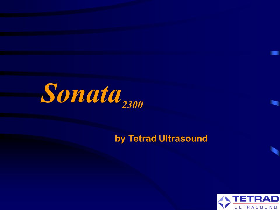 Sonata2300 by Tetrad Ultrasound