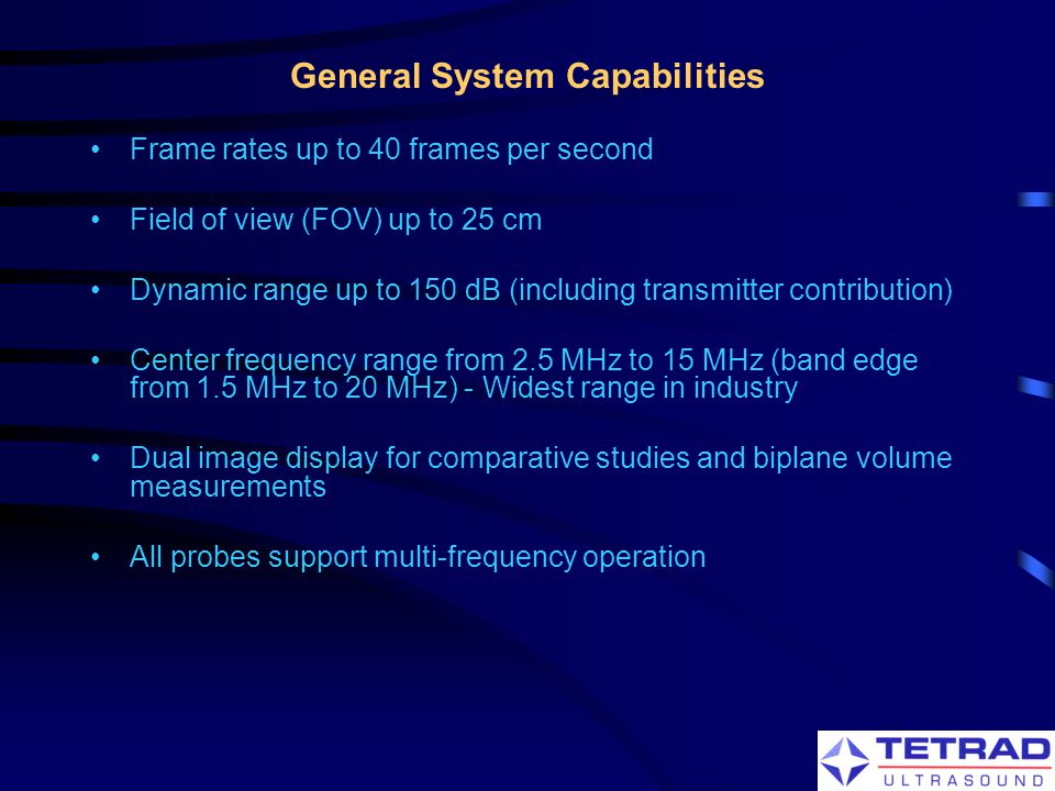 General System Capabilities