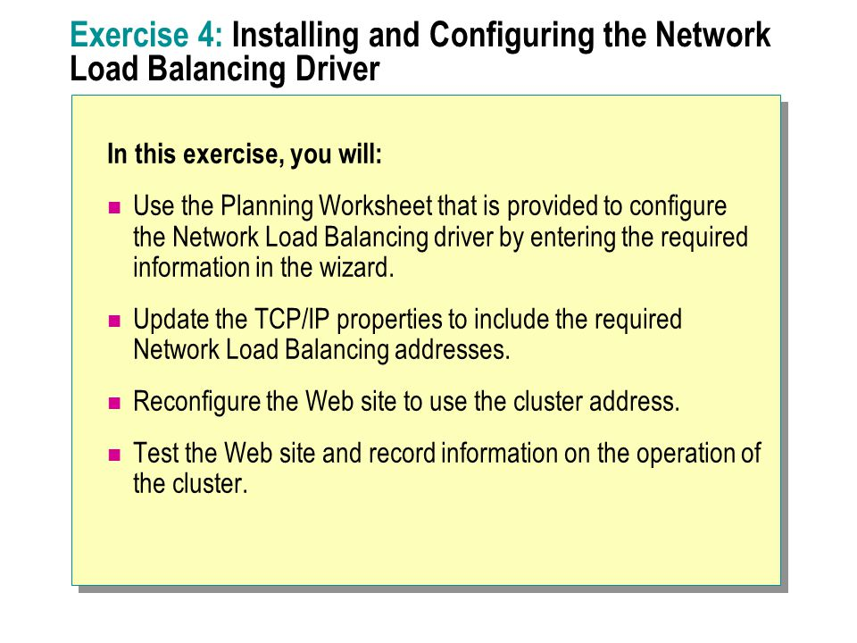Exercise 4: Installing and Configuring the Network Load Balancing Driver