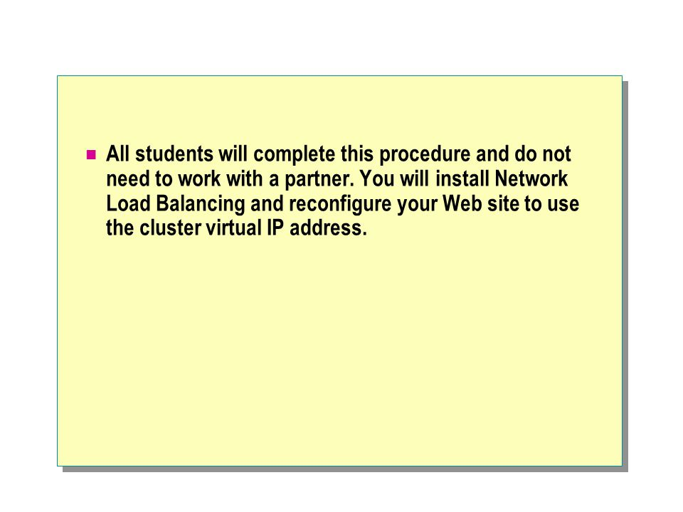 All students will complete this procedure and do not need to work with a partner.