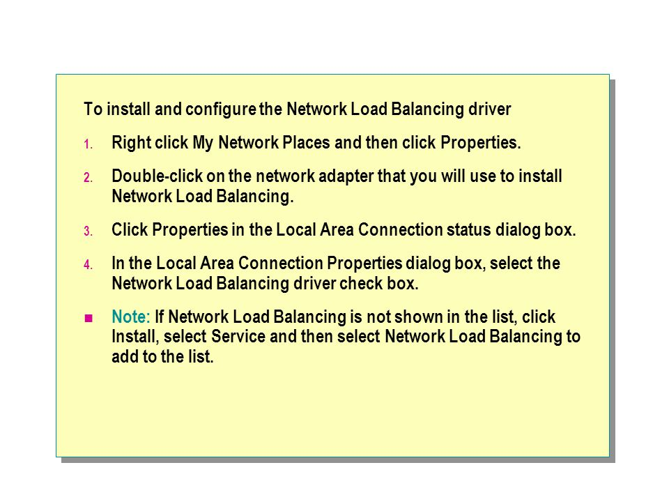 To install and configure the Network Load Balancing driver