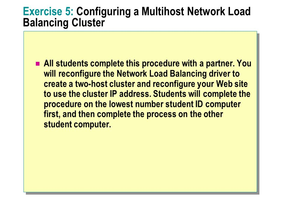 Exercise 5: Configuring a Multihost Network Load Balancing Cluster