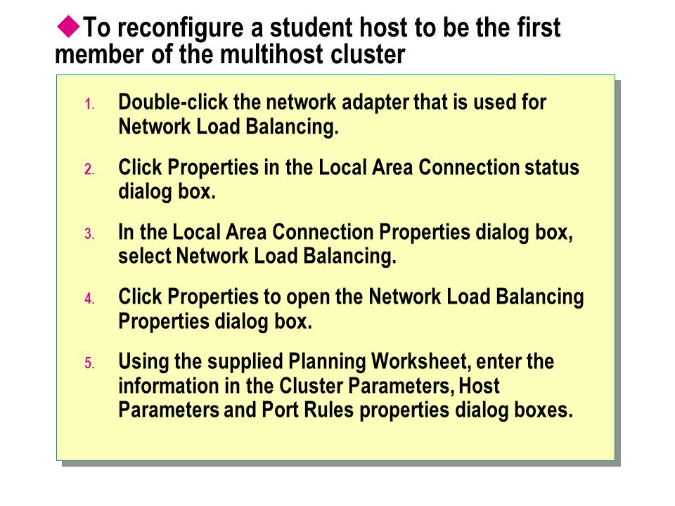 To reconfigure a student host to be the first member of the multihost cluster