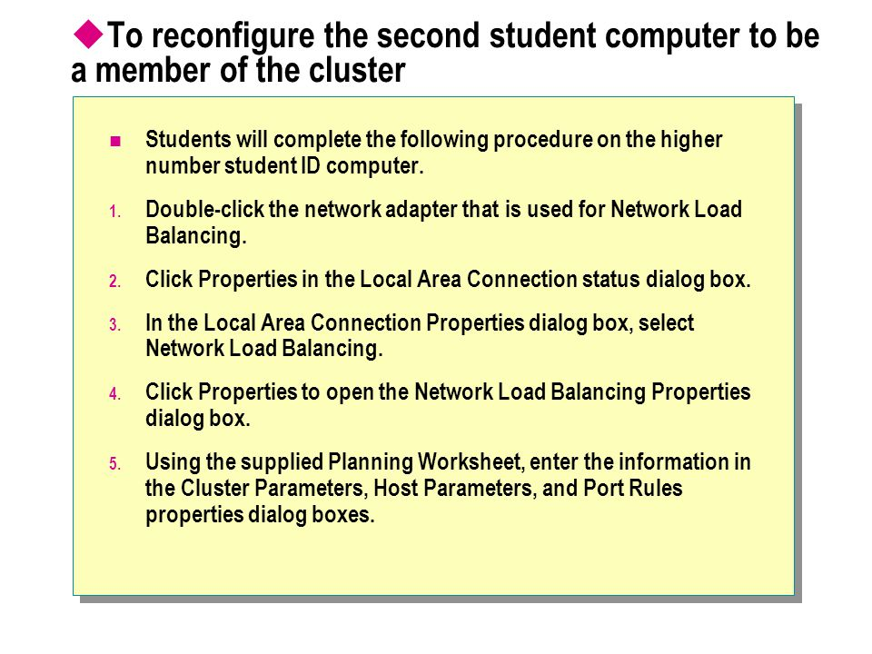 To reconfigure the second student computer to be a member of the cluster