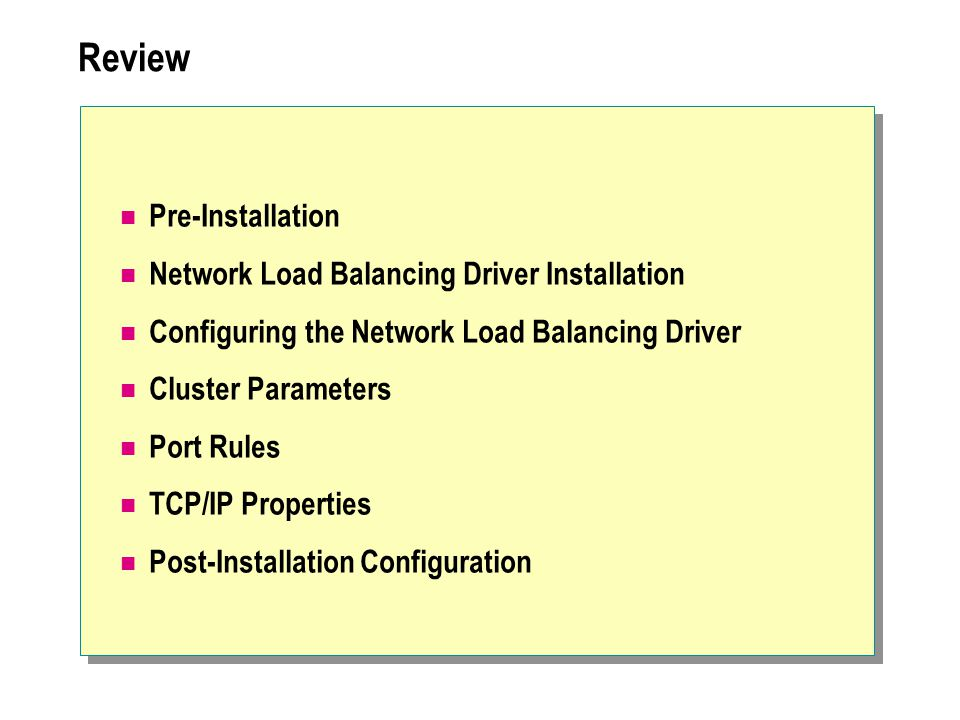 Review Pre-Installation Network Load Balancing Driver Installation