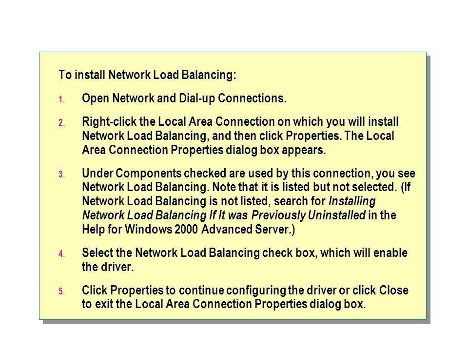 To install Network Load Balancing:
