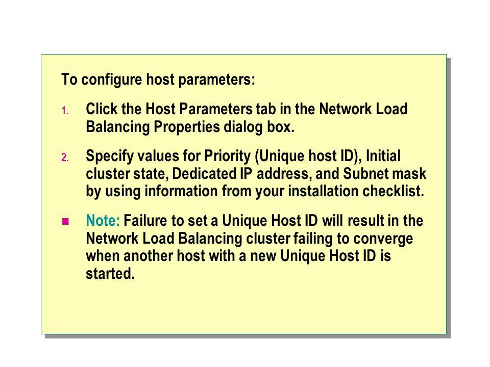 To configure host parameters: