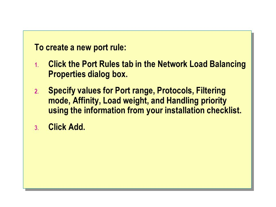 To create a new port rule: