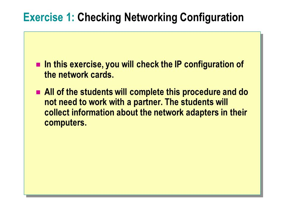 Exercise 1: Checking Networking Configuration
