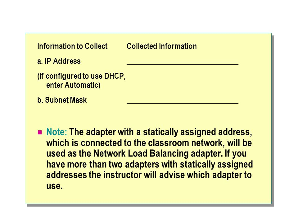 Information to Collect Collected Information