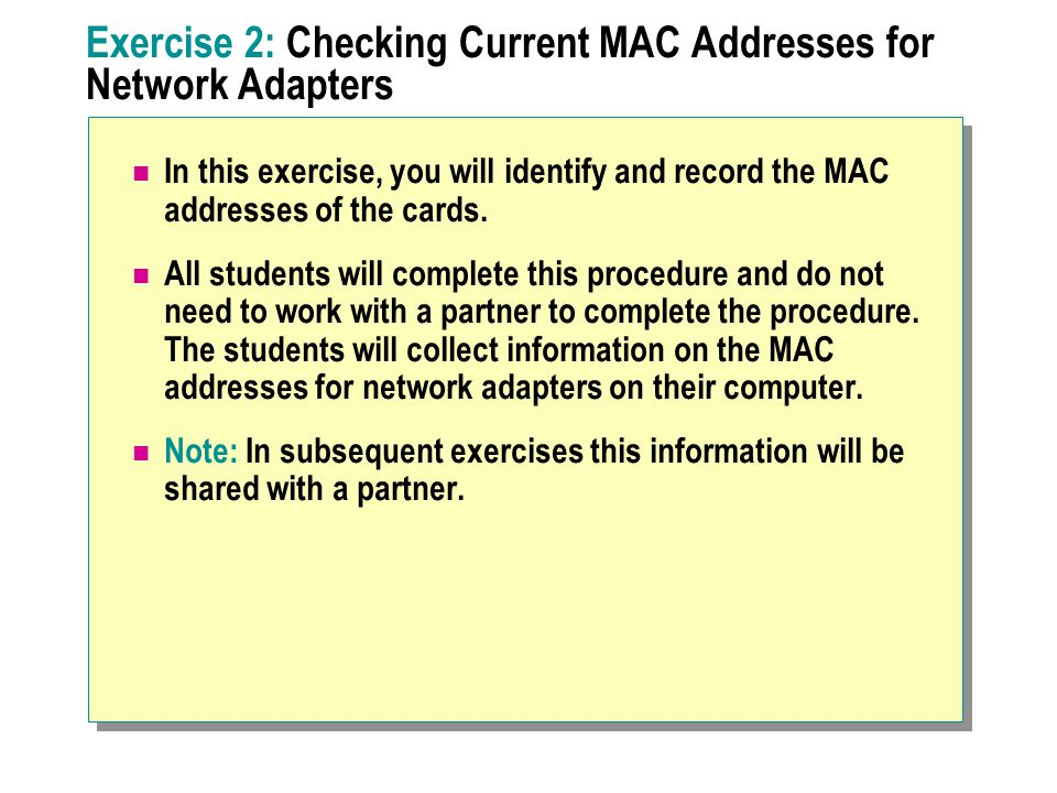 Exercise 2: Checking Current MAC Addresses for Network Adapters
