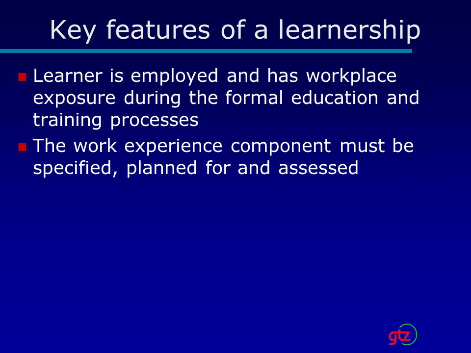 Key features of a learnership