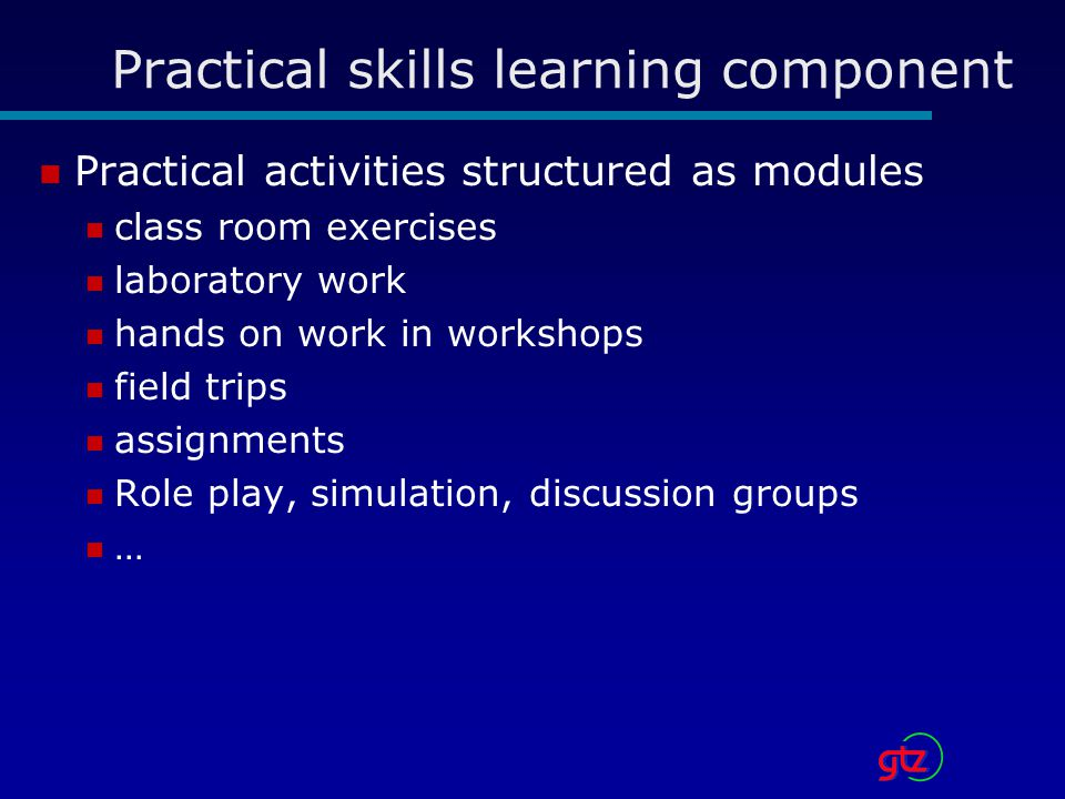 Practical skills learning component