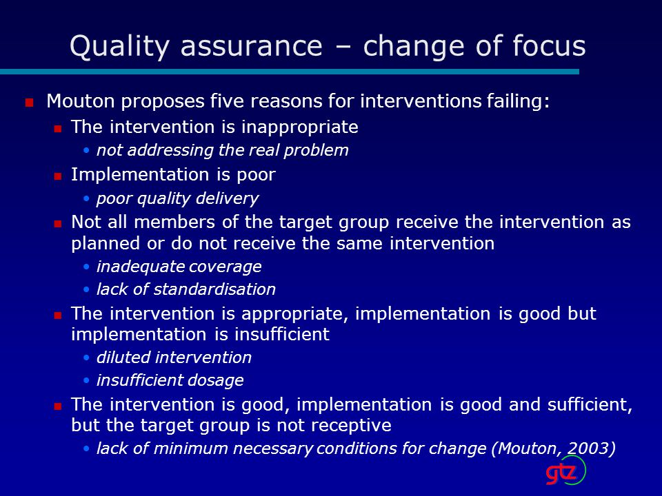 Quality assurance – change of focus