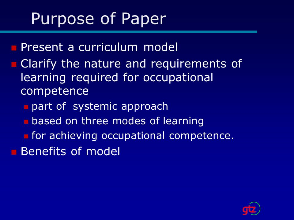 Purpose of Paper Present a curriculum model