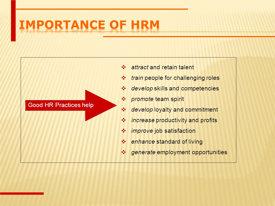 Importance of HRM attract and retain talent